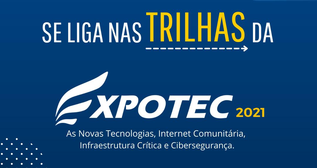 Expotec 2021: evento reúne trilhas de conhecimento em oito áreas diferentes