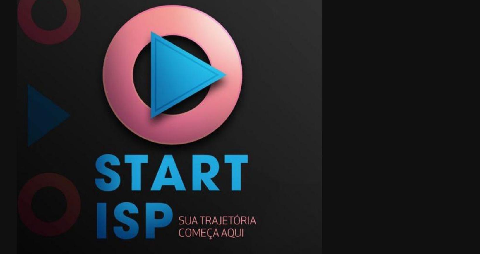 O Start ISP está chegando!
